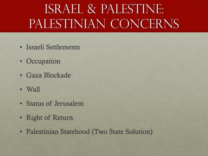 Israel palestine palestinian concerns