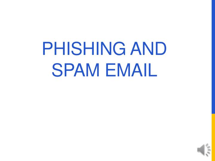 phishing and spam email n.
