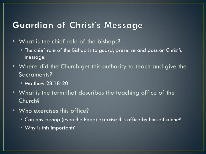 Guardian of Christ's Message