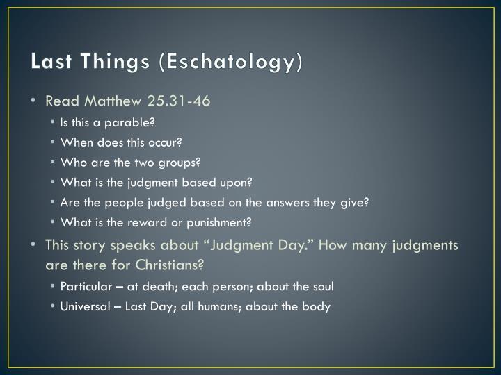 Last Things (Eschatology)
