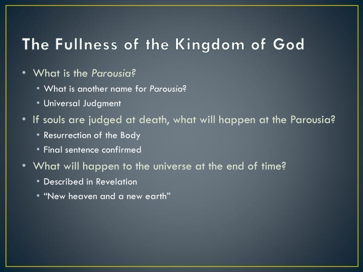 The Fullness of the Kingdom of God