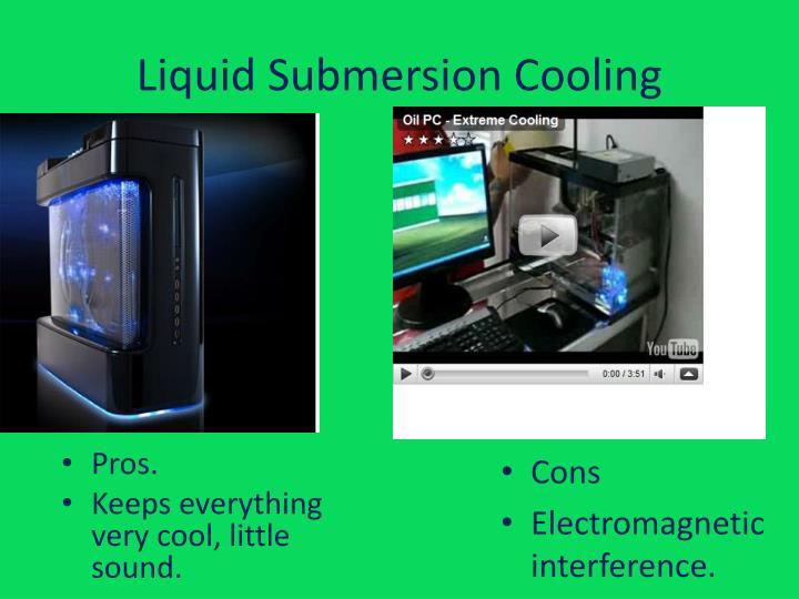 Liquid submersion cooling