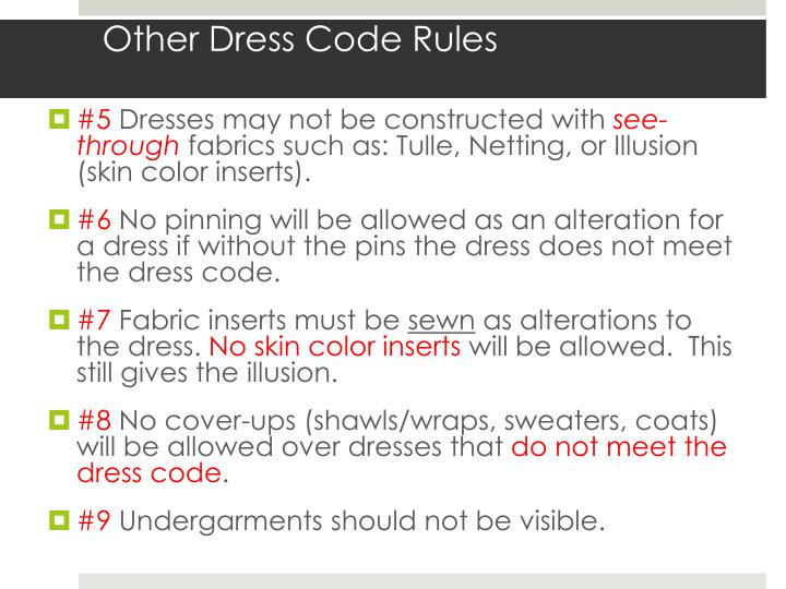 Other Dress Code Rules