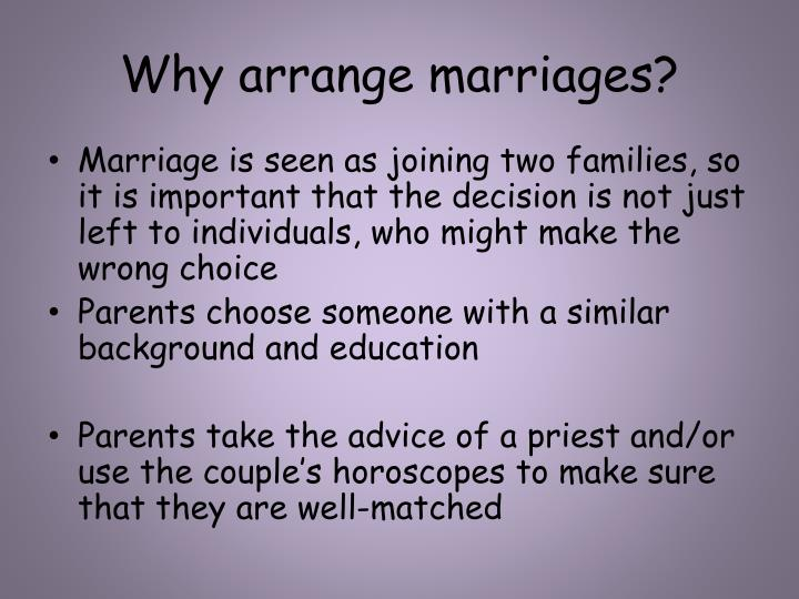 Why arrange marriages?