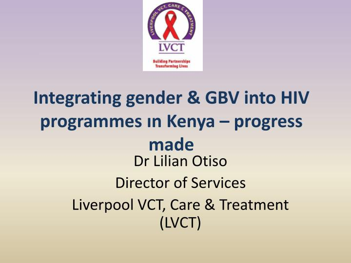 Integrating gender gbv into hiv programmes n kenya progress made