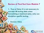 review of post test from module 7