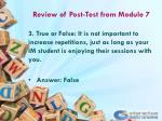 review of post test from module 72