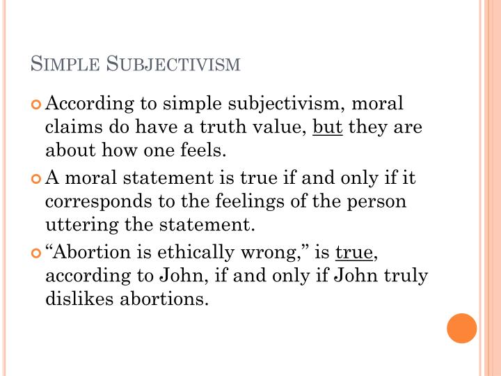 simple subjectivism
