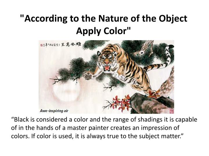 """""""According to the Nature of the Object Apply Color"""""""