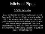 micheal pipes3