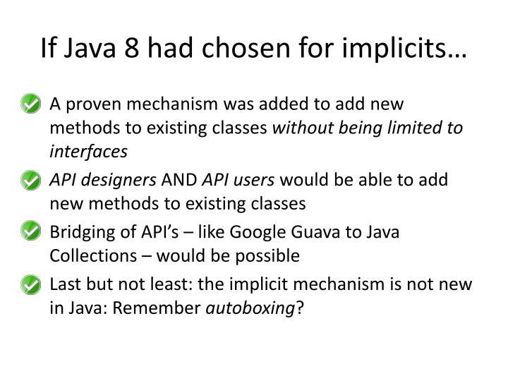 If Java 8 had chosen for