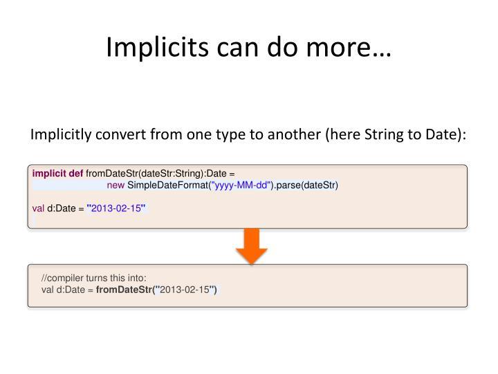 Implicits