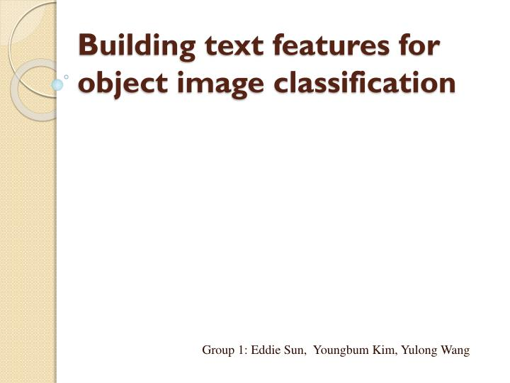 building text features for object image classification n.