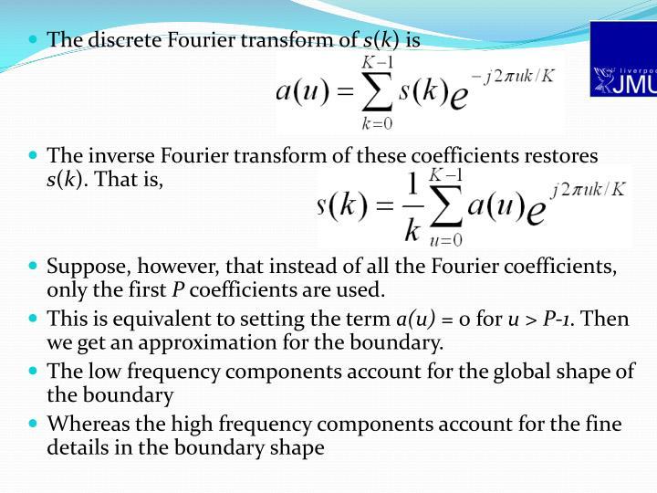 The discrete Fourier transform of