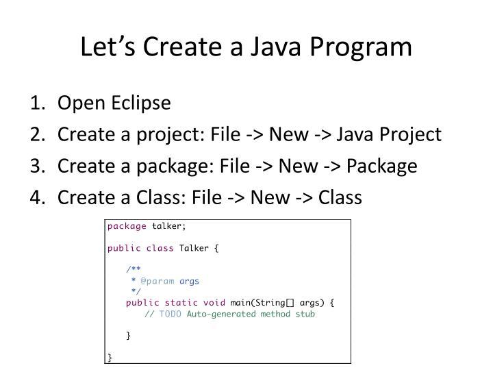 Let s create a java program