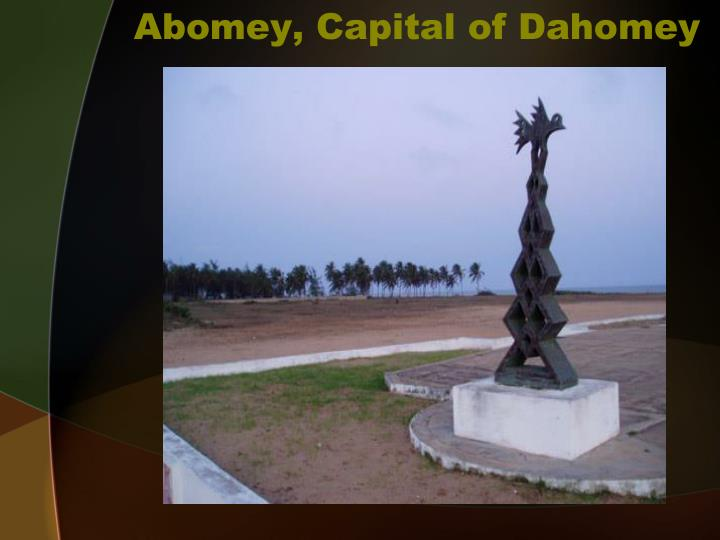 Abomey, Capital of Dahomey
