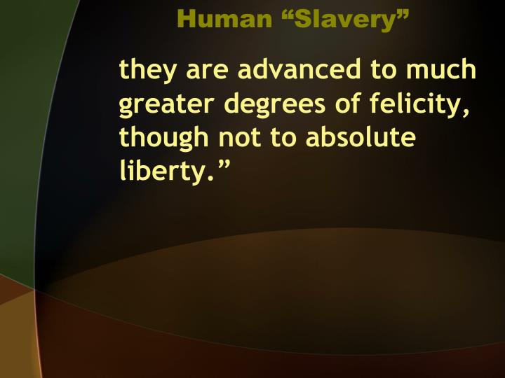 "Human ""Slavery"""