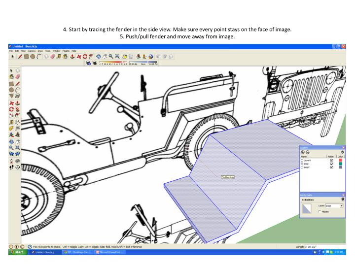 4. Start by tracing the fender in the side view. Make sure every point stays on the face of image.