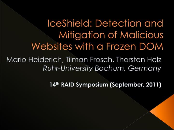 iceshield detection and mitigation of malicious websites with a frozen dom