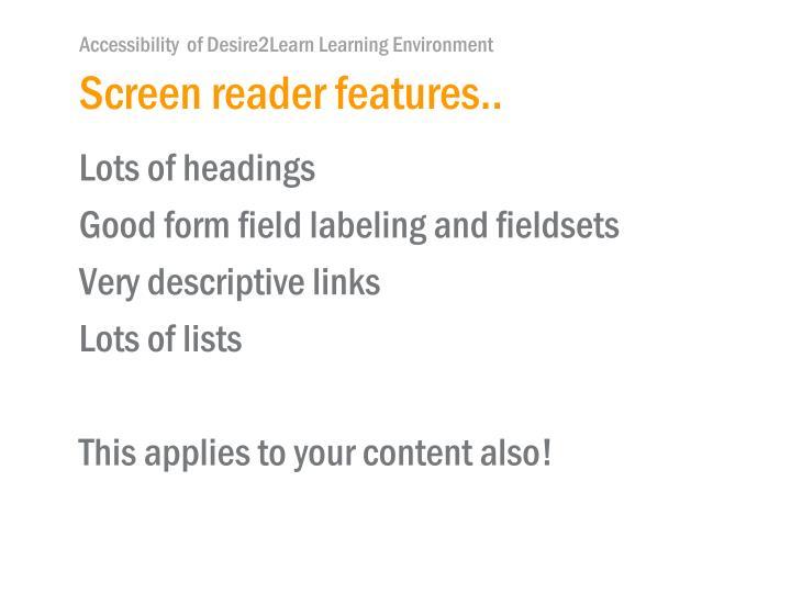 Screen reader features..