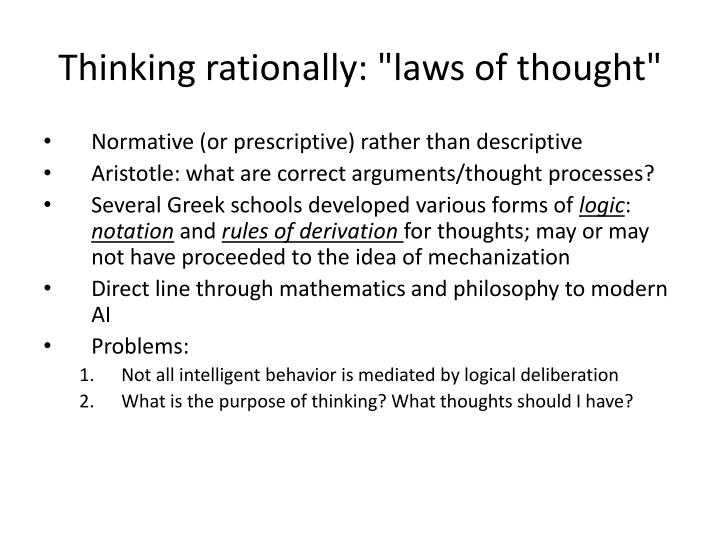 """Thinking rationally: """"laws of thought"""""""