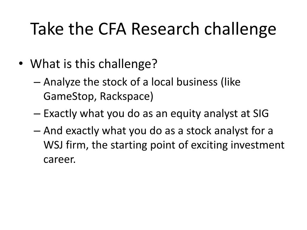 PPT - Take the CFA Research challenge PowerPoint