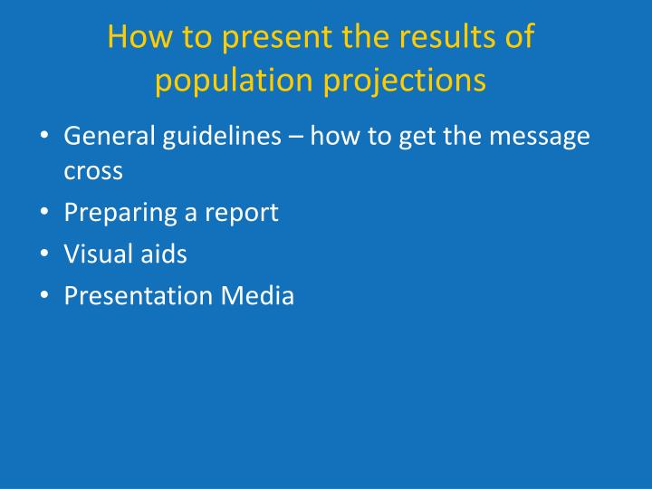 How to present the results of population projections