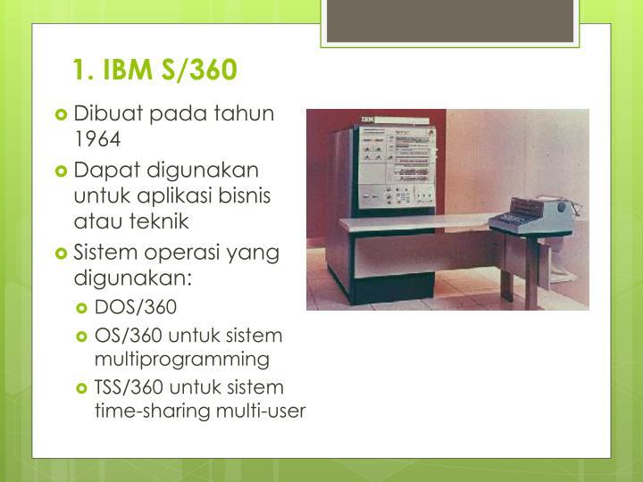 1. IBM S/360