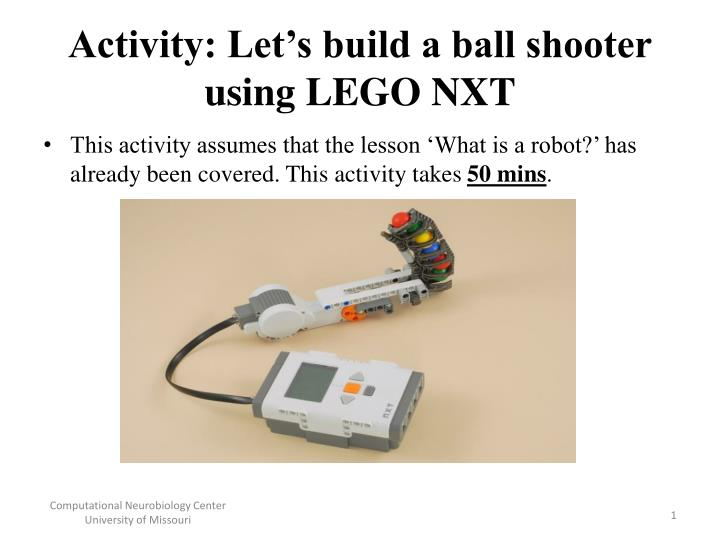 activity let s build a ball shooter using lego nxt n.