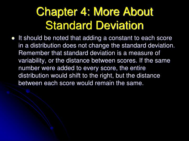 Chapter 4: More About Standard Deviation