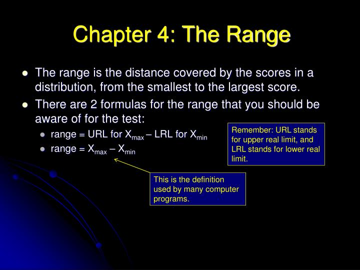 Chapter 4 the range