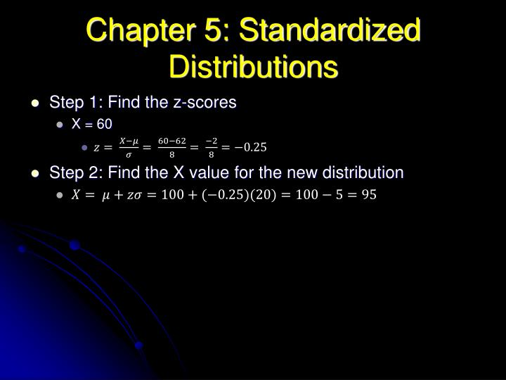 Chapter 5: Standardized Distributions