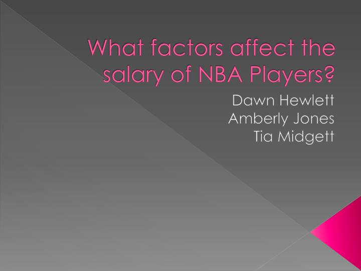 what factors affect the salary of nba players n.