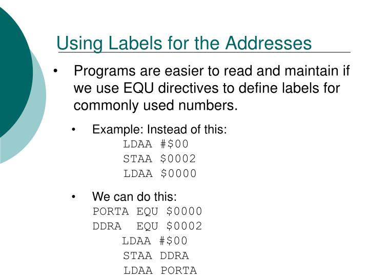Using Labels for the Addresses