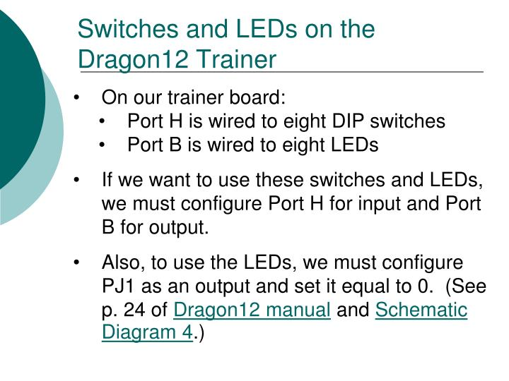 Switches and LEDs on the Dragon12 Trainer