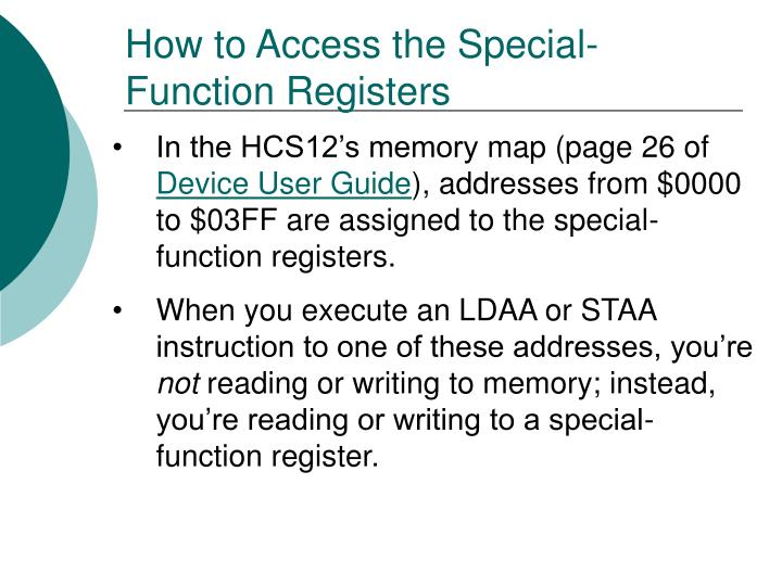 How to Access the Special-Function Registers