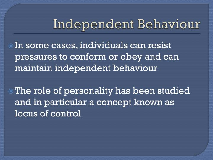 Independent behaviour1