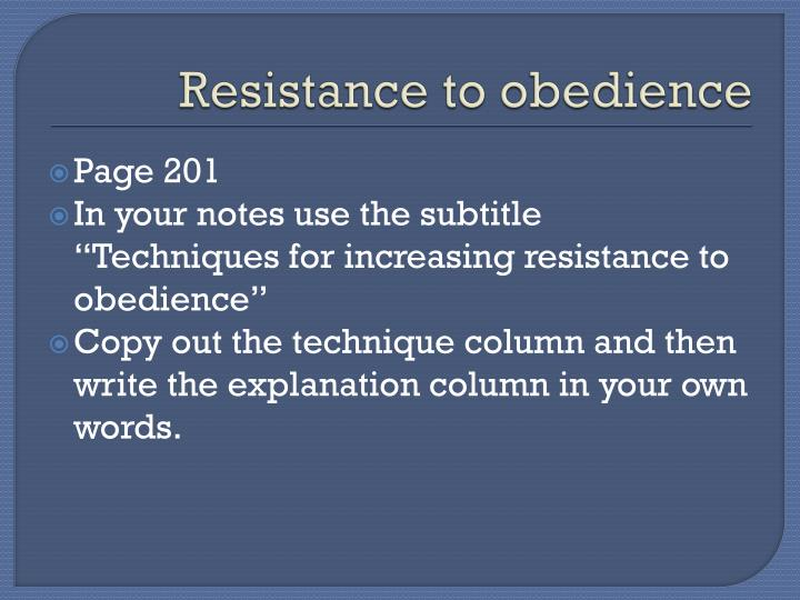 Resistance to obedience