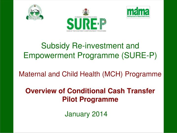 Subsidy Re-investment and Empowerment Programme (SURE-P)