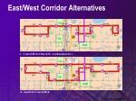 east west corridor alternatives