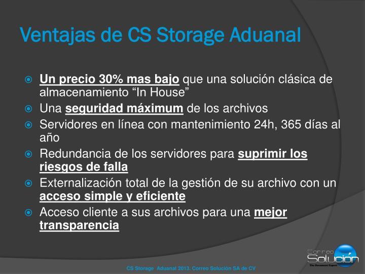 Ventajas de CS Storage Aduanal