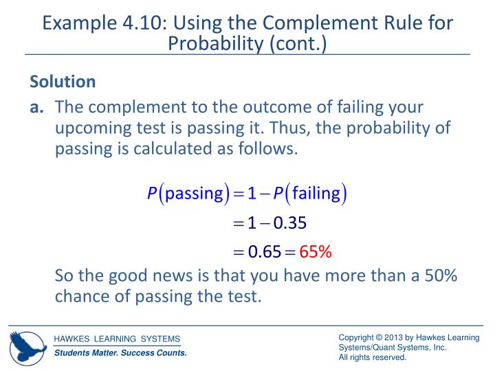 Example 4.10: Using the Complement Rule for Probability (cont.)