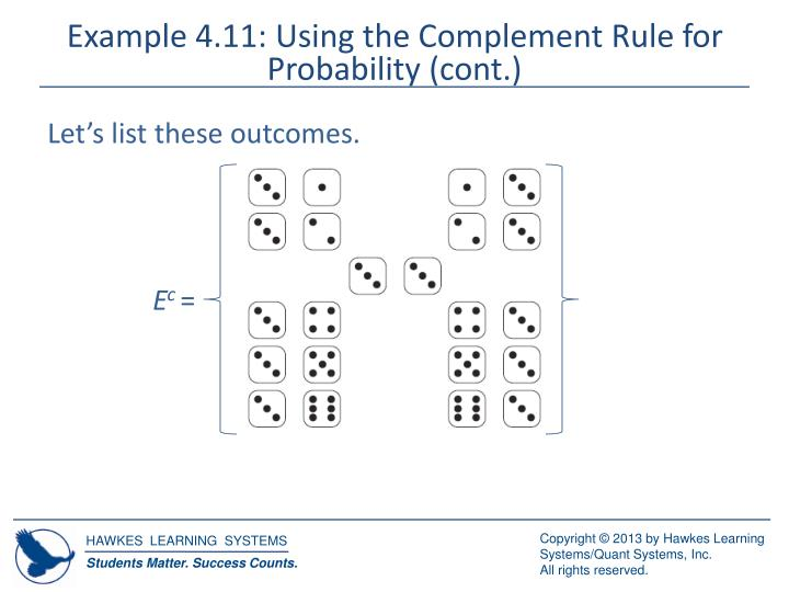 Example 4.11: Using the Complement Rule for Probability (cont.)