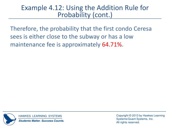 Example 4.12: Using the Addition Rule for Probability (cont.)