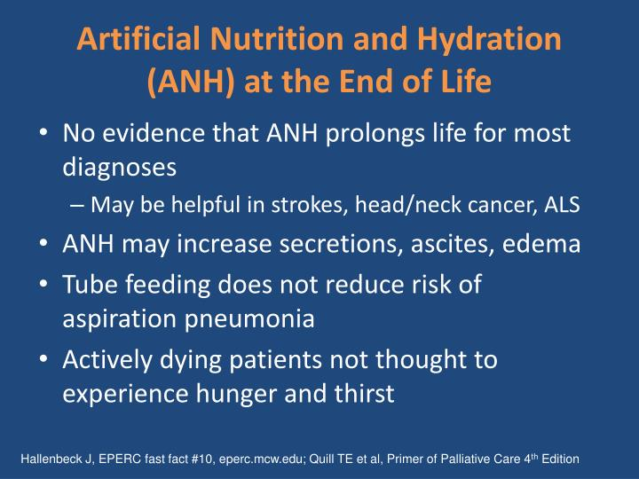 Artificial Nutrition and Hydration (ANH) at the End of Life