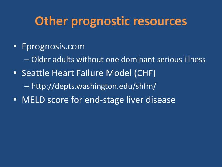 Other prognostic resources