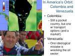in america s orbit colombia and venezuela