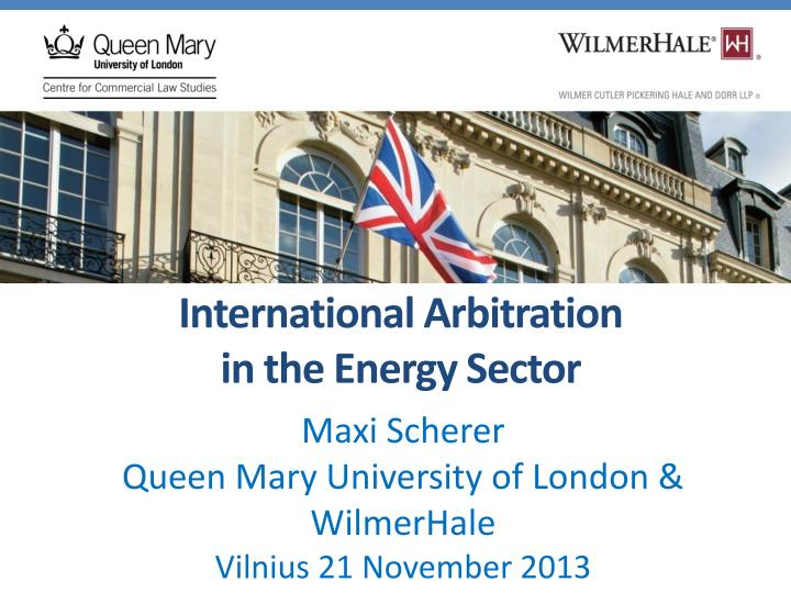 international arbitration in the energy sector n.