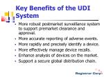 key benefits of the udi system