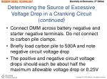 determining the source of excessive voltage drop in a cranking circuit continued